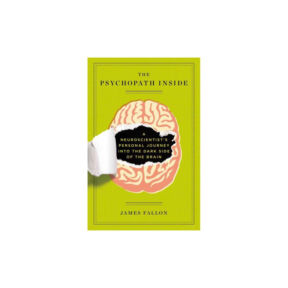 The Psychopath Inside (Reprint) (Paperback)