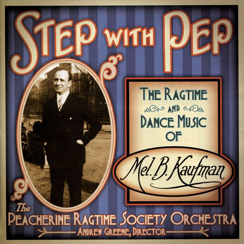Peacherine Ragtime S - Step With Pep:Ragtime And Dance Music (CD)