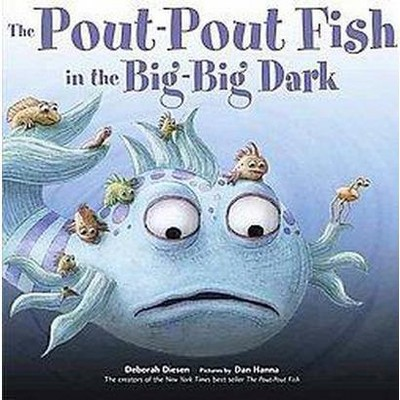 Pout-Pout Fish in the Big-Big Dark (School And Library)(Deborah Diesen)
