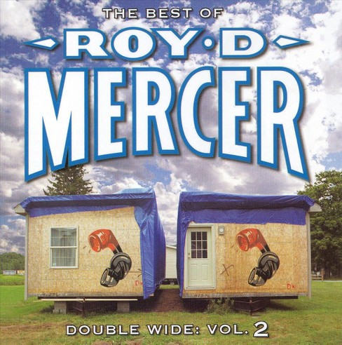 Roy d. mercer - Double wide vol 2 (CD) - image 1 of 1