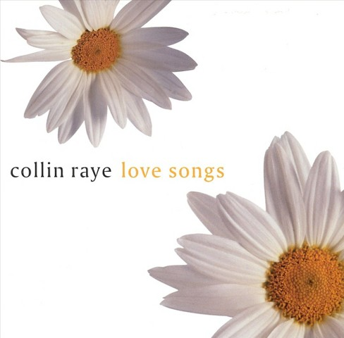 Collin Raye - Love Songs (CD) - image 1 of 1