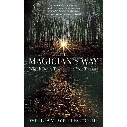 The Magician's Way - by  William Whitecloud (Paperback) - image 1 of 1