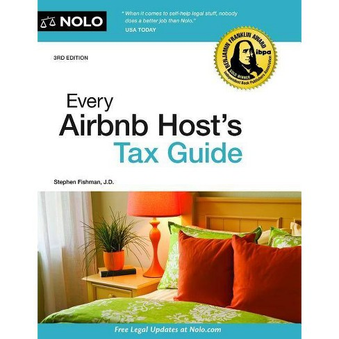 Every Airbnb Host's Tax Guide - 3 Edition by  Stephen Fishman (Paperback) - image 1 of 1