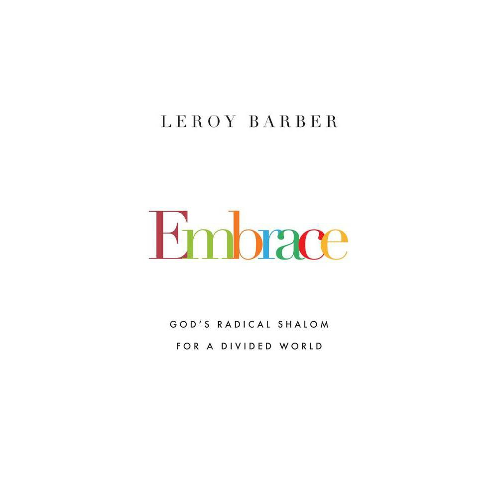 Embrace By Leroy Barber Paperback