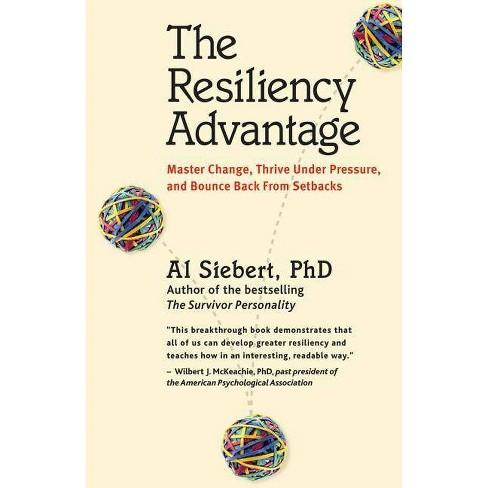 The Resiliency Advantage - by  Al Siebert (Paperback) - image 1 of 1