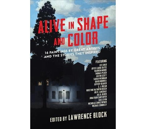 Alive in Shape and Color : 17 Paintings by Great Artists and the Stories They Inspired -  (Hardcover) - image 1 of 1