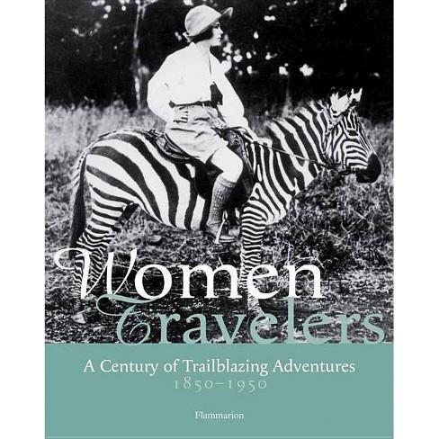 Women Travelers - by  Alexandra Lapierre (Hardcover) - image 1 of 1
