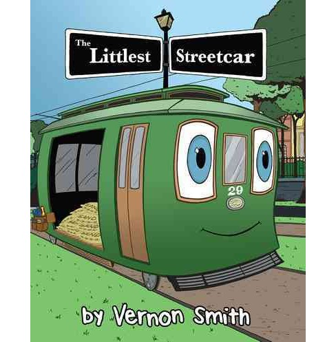 Littlest Streetcar (Hardcover) (Vernon Smith) - image 1 of 1