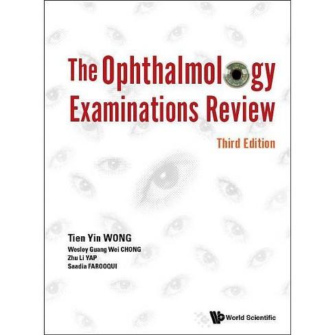The Ophthalmology Examinations Review - by  Tien Yin Wong & Wesley Guang Wei Chong & Zhu Li Yap - image 1 of 1