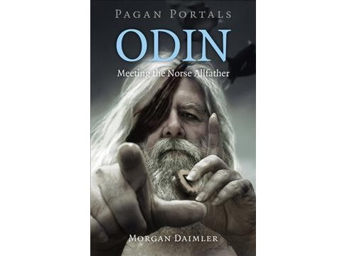 Odin : Meeting the Norse Allfather (Paperback) (Morgan Daimler) - image 1 of 1