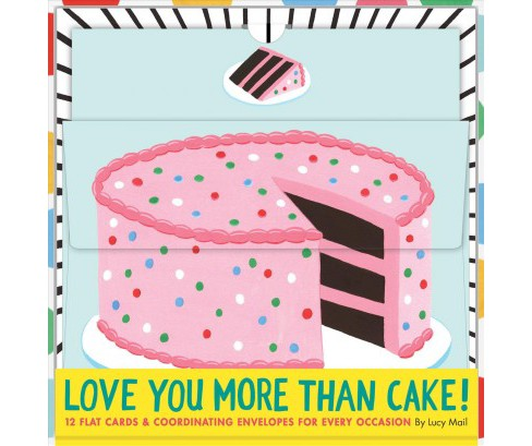 Love You More Than Cake Cards : 12 Flat Cards & Coordinating Envelopes for Every Occasion - (Stationery) - image 1 of 1
