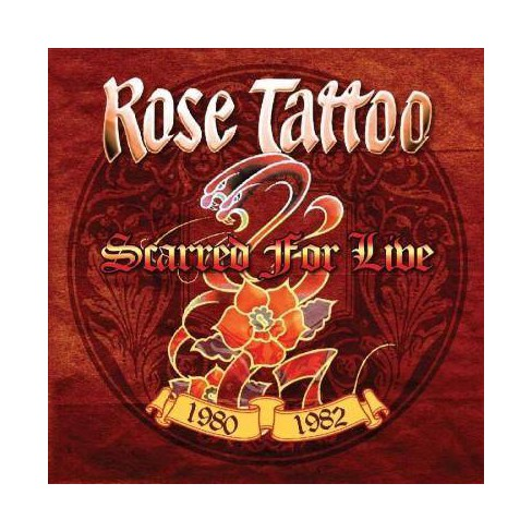 Rose Tattoo - Scarred For Live: 1980-1982 (CD) - image 1 of 1
