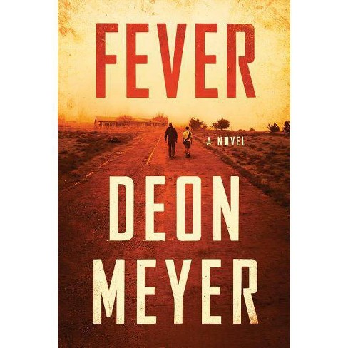 Fever - by  Deon Meyer (Hardcover) - image 1 of 1