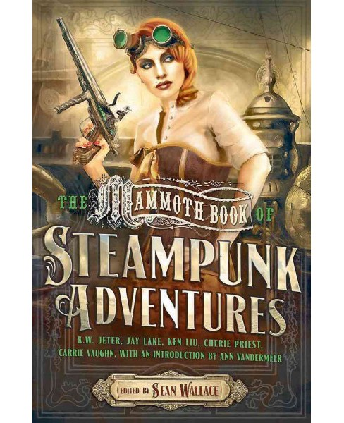 Mammoth Book of Steampunk Adventures (Paperback) - image 1 of 1