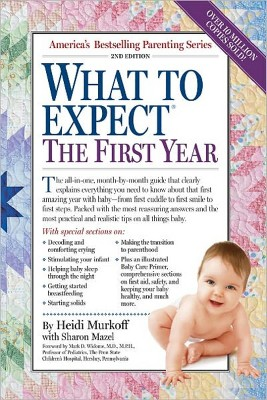 What to Expect the First Year (Reissue)(Paperback)