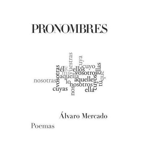 Pronombres - by  Alvaro Mercado (Hardcover) - image 1 of 1