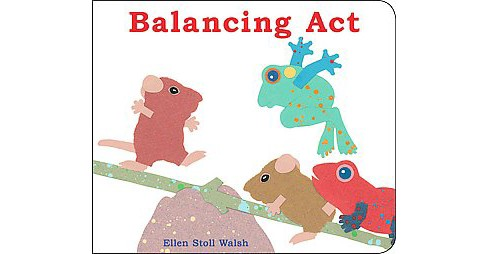 Balancing Act (Hardcover) (Ellen Stoll Walsh) - image 1 of 1