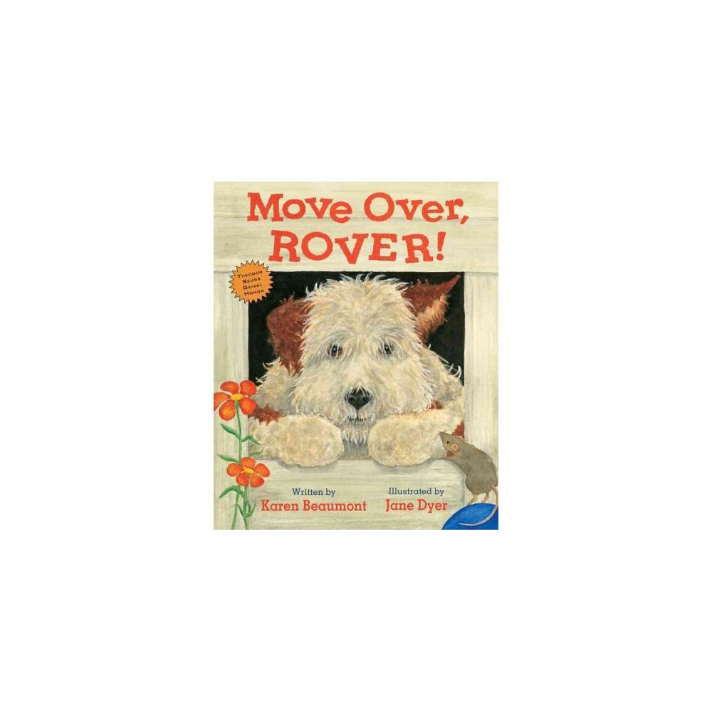 Move Over, Rover! (Reprint) (Paperback) (Karen Beaumont)