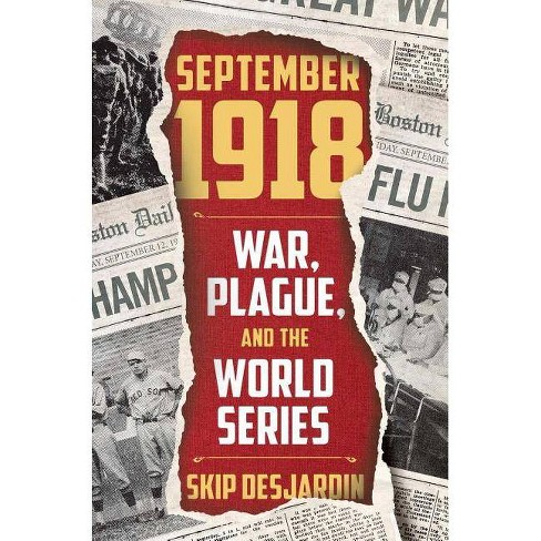September 1918 - by  Skip Desjardin (Hardcover) - image 1 of 1