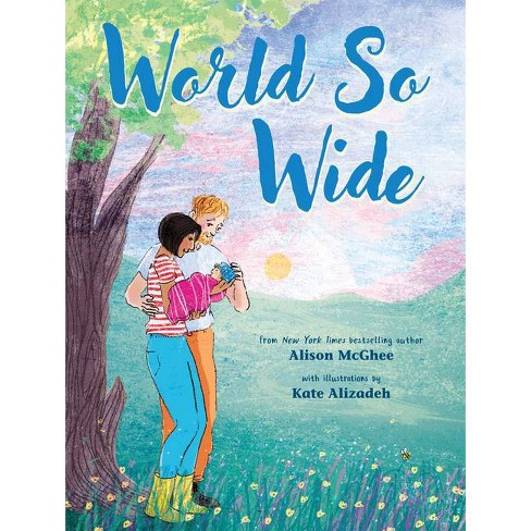 World So Wide - by  Alison McGhee (Hardcover) - image 1 of 1