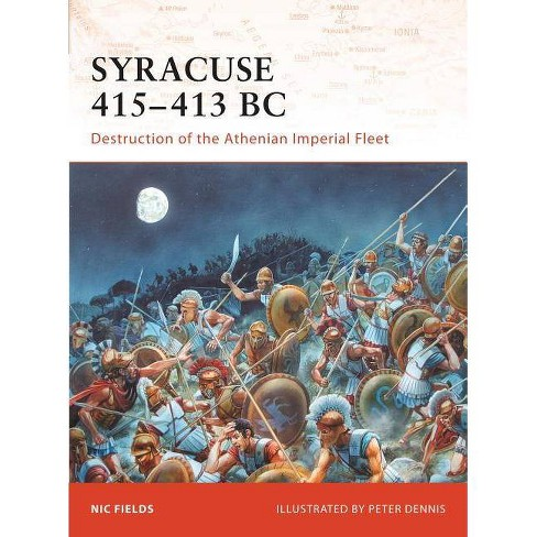 Syracuse 415-413 BC - (Campaign) by  Nic Fields (Paperback) - image 1 of 1