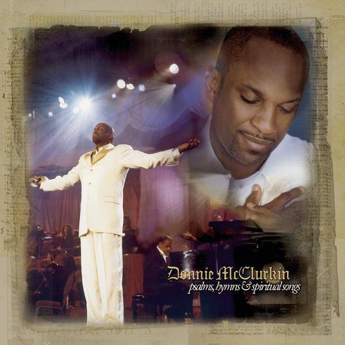 Donnie McClurkin - Psalms, Hymns and Spiritual Songs (CD) - image 1 of 1