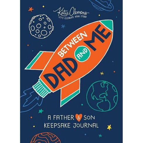 Between Dad and Me - by  Katie Clemons (Paperback) - image 1 of 1