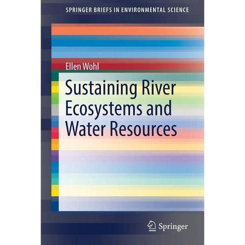 Sustaining River Ecosystems and Water Resources - (Springerbriefs in Environmental Science) (Paperback) - image 1 of 1