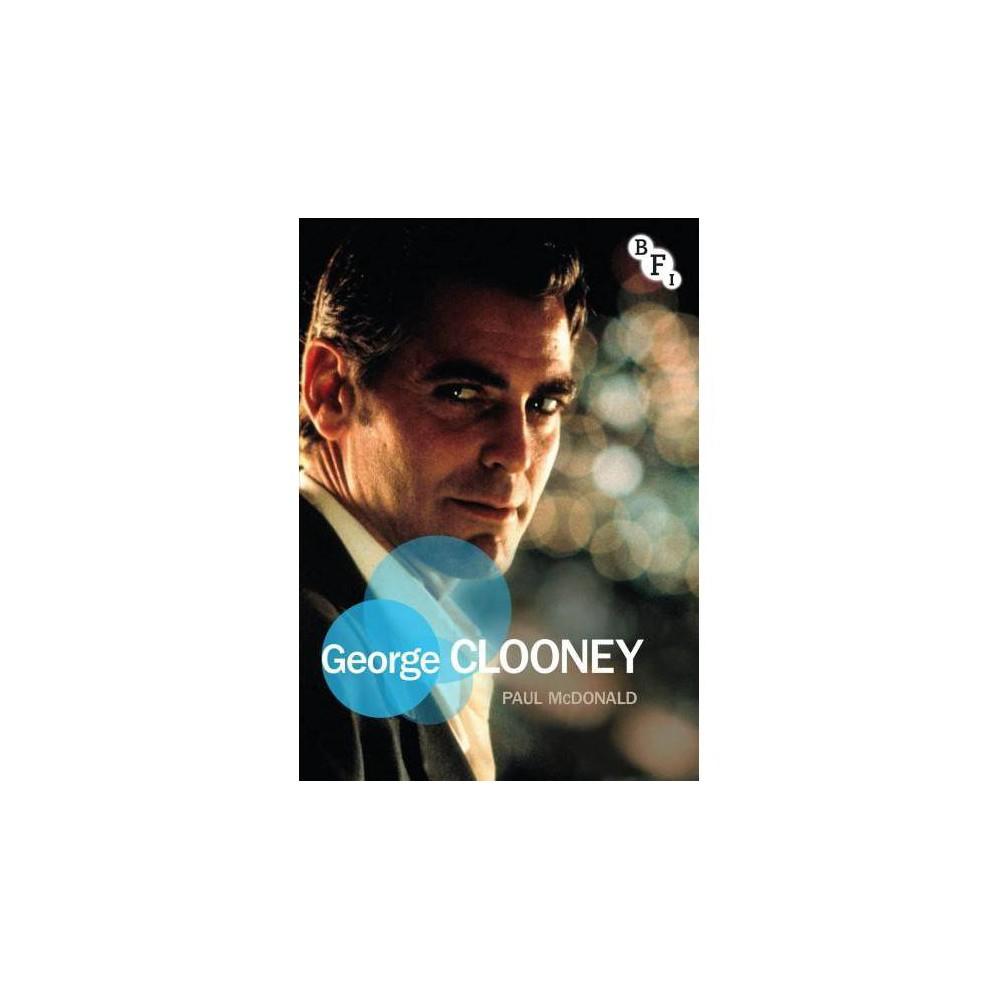 George Clooney - (Film Stars) by Paul McDonald (Paperback)