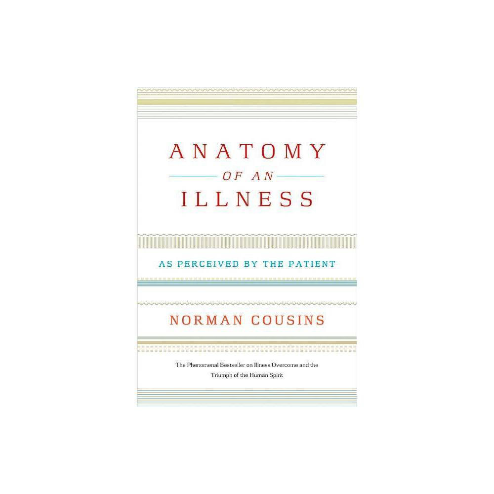 Anatomy Of An Illness 20th Edition By Norman Cousins Paperback