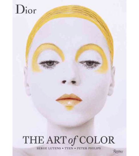 Dior : The Art of Color (Hardcover) - image 1 of 1