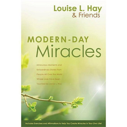 Modern-Day Miracles - by  Louise L Hay (Paperback) - image 1 of 1