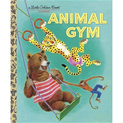 Animal Gym - (Little Golden Book Classic) by  Beth Greiner Hoffman (Hardcover) - image 1 of 1