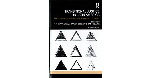 Transitional Justice in Latin America : The Uneven Road from Impunity Towards Accountability (Hardcover) - image 1 of 1