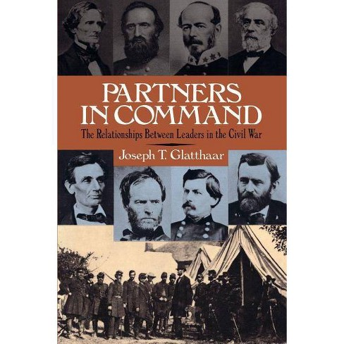 Partners in Command - by  Joseph Glatthaar (Paperback) - image 1 of 1
