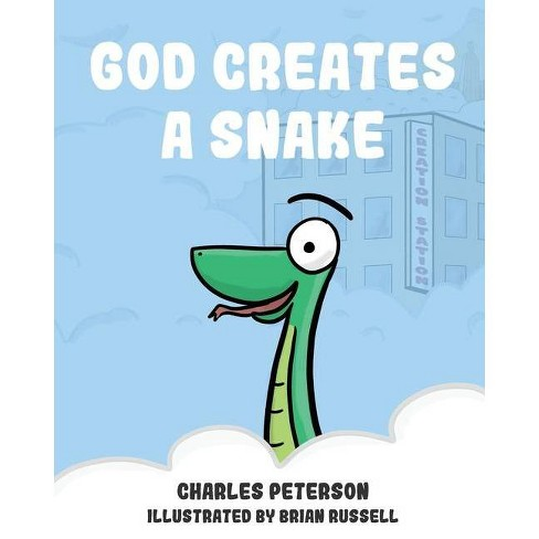 God Creates a Snake - (God Creating Animals) by  Charles Peterson (Paperback) - image 1 of 1