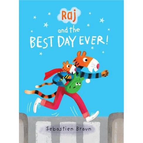 Raj and the Best Day Ever - by  Sebastien Braun (Hardcover) - image 1 of 1