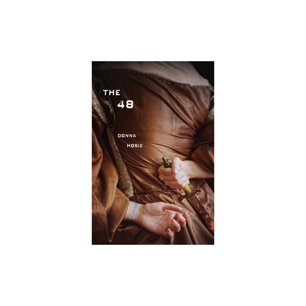 48 - by Donna Hosie (Hardcover)