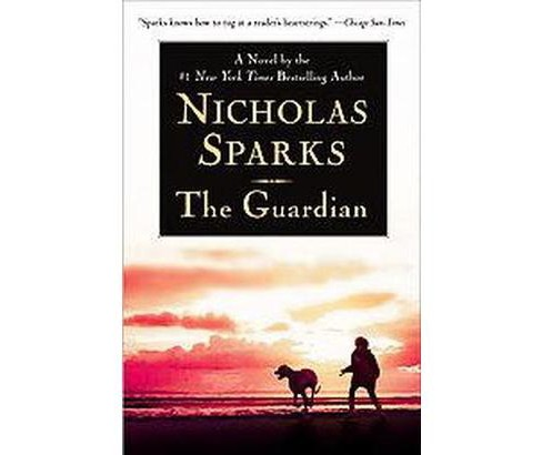 The Guardian (Paperback) by Nicholas Sparks - image 1 of 1