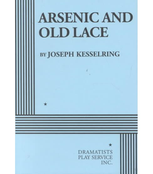 Arsenic and Old Lace -  by Joseph Kesselring (Paperback) - image 1 of 1