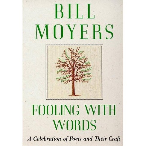 Fooling with Words - (Celebration of Poets and Their Craft) by  Bill Moyers (Paperback) - image 1 of 1
