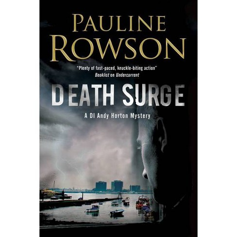 Death Surge - (Andy Horton Marine Mystery) by  Pauline Rowson (Hardcover) - image 1 of 1