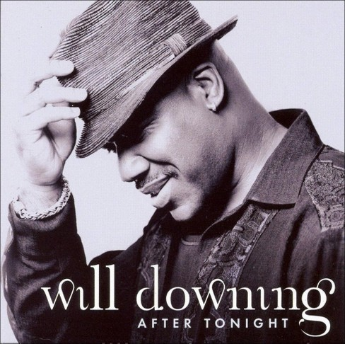 Will Downing - After Tonight (CD) - image 1 of 1