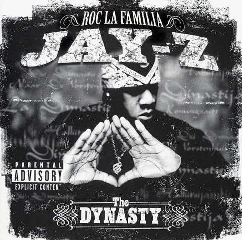 Jay-Z - The Dynasty: Roc la Famila 2000 [Explicit Lyrics] (CD) - image 1 of 2