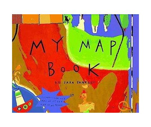 My Map Book (Hardcover) (Sara Fanelli) - image 1 of 1