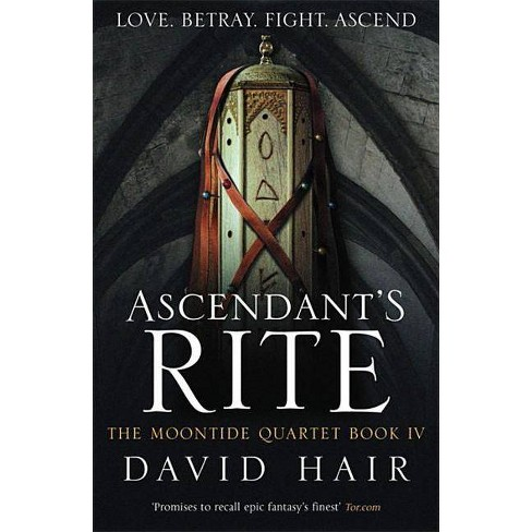 Ascendant's Rite - (Moontide Quartet) by  David Hair (Paperback) - image 1 of 1
