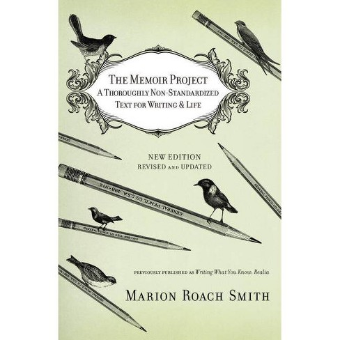 The Memoir Project - by  Marion Roach Smith (Paperback) - image 1 of 1