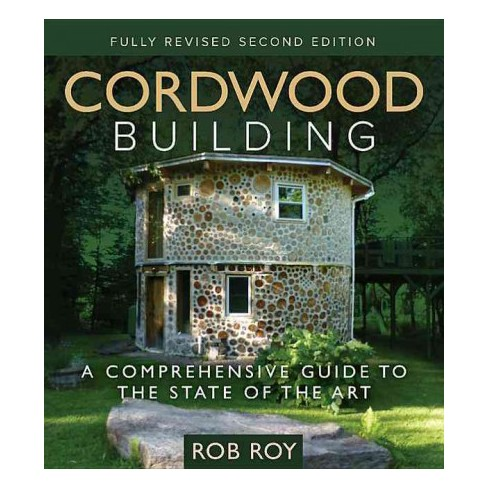 Superb Cordwood Building A Comprehensive Guide To The State Of The Art Wiring Digital Resources Operbouhousnl
