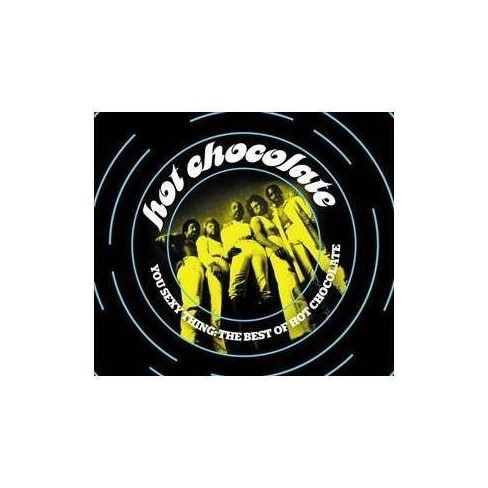 Hot Chocolate - You Sexy Thing: The Best of Hot Chocolate (CD) - image 1 of 1