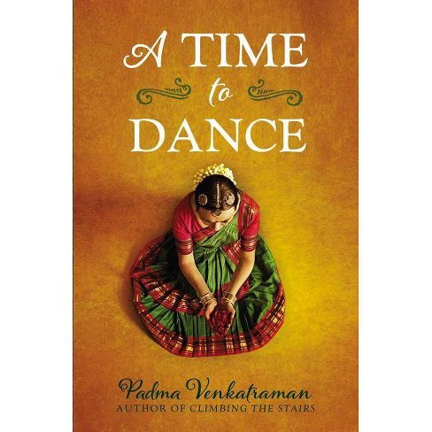 A Time to Dance - by  Padma Venkatraman (Hardcover) - image 1 of 1